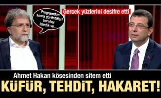 Ahmet Hakan açıkladı: Küfürler, hakaretler, tehditler...