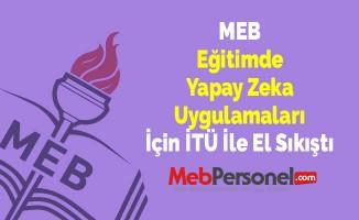 MEB 'Eğitimde Yapay Zeka Uygulamaları' İçin İTÜ İle El Sıkıştı