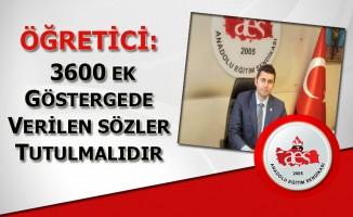 ÖĞRETİCİ: 3600 EK GÖSTERGEDE VERİLEN SÖZLER TUTULMALIDIR