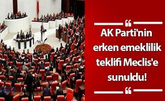 AK Parti'nin erken emeklilik teklifi Meclis'e sunuldu!