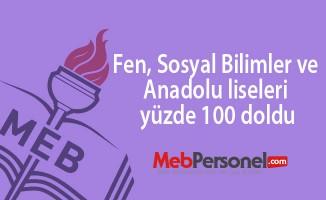 Fen, Sosyal Bilimler ve Anadolu liseleri yüzde 100 doldu