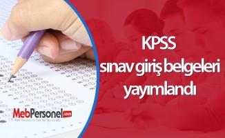 KPSS sınav giriş belgeleri yayımlandı