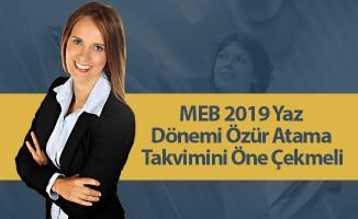 MEB 2019 Yaz Dönemi Özür Atama Takvimini Öne Çekmeli