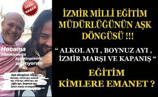 İzmir Milli Eğitim Müdür Yardımcısının Aşk Döngüsü