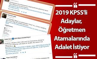 2019 KPSS'li Adaylar, Öğretmen Atamalarında Adalet İstiyor