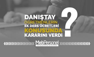 """Danıştay Onikinci Dairesi Karar verdi """"Kursiyer Öğretmene Ek Ders Ücreti Ödenmez"""""""