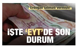 Erdoğan talimatı vermişti! İşte EYT'de son durum