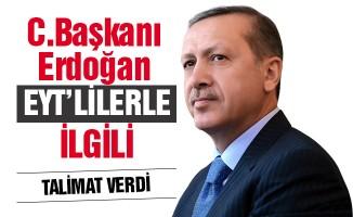 EYT'liler dikkat! Erdoğan talimatı verdi