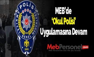 MEB'de 'Okul Polisi' Uygulaması