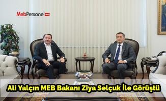 Ali Yalçın MEB Bakanı Ziya Selçuk İle Görüştü