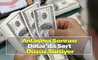 Anlaşma sonrası Dolar'ın sert düşüşü devam ediyor