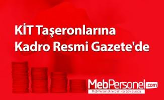 KİT Taşeronlarına Kadro Resmi Gazete'de