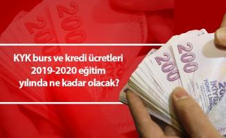 KYK burs ve kredi ücretleri 2019-2020 eğitim yılında ne kadar olacak?