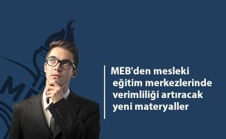 MEB'den mesleki eğitim merkezlerinde verimliliği artıracak yeni materyaller
