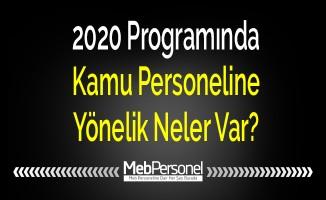 2020 Programında Kamu Personeline Yönelik Neler Var?