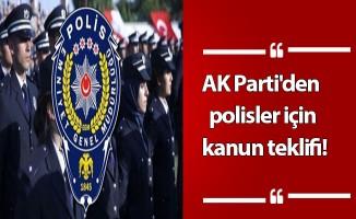 AK Parti'den polisler için kanun teklifi!