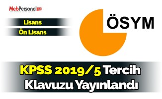 KPSS-2019/5 Tercih Kılavuzu yayınlandı