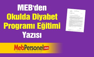 MEB'den ''Okulda Diyabet Programı Eğitimi'' Yazısı