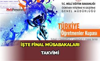 Türkiye Öğretmenler Kupası Final Müsabakaları Takvimi