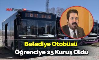 Belediye Otobüsü  Öğrenciye 25 Kuruş Oldu