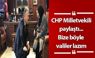CHP Milletvekili paylaştı... Bize böyle valiler lazım