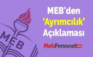 MEB'den Ayrımcılık Açıklaması