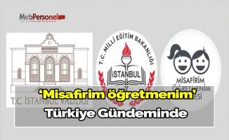 Misafirim öğretmenim Türkiye Gündeminde