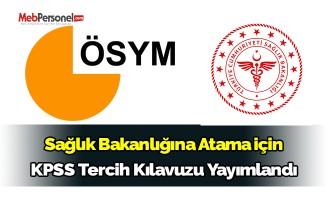 Sağlık Bakanlığına Atama için KPSS Tercih Kılavuzu Yayımlandı