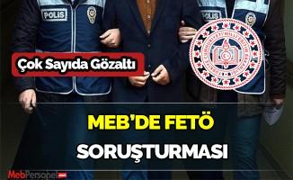 MEB'DE FETÖ soruşturması: 16 gözaltı kararı