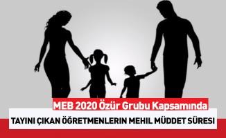 MEB 2020 Özür Grubu Kapsamında Tayini Çıkan Öğretmenlerin Mehil Müddet Süresi