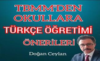 """TBMM'DEN OKULLARA """"TÜRKÇE ÖĞRETİMİ"""" ÖNERİLERİ"""