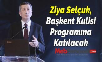 Ziya Selçuk, Başkent Kulisi Programına Katılacak