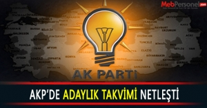 AKP Adaylık Tarihini Açıkladı
