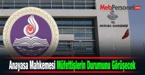 Anayasa Mahkemesi Müfettişlerin Durumunu Görüşecek