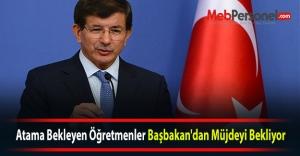 Atama Bekleyen Öğretmenler Başbakan#039;dan Müjdeyi Bekliyor
