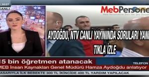 Aydoğdu, NTV Canlı Yayınında Atamalarla...