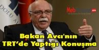 Bakan Avcı'nın TRT Yaptığı Konuşma