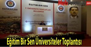 Eğitim Bir Sen'den Üniversiteler Toplantısı