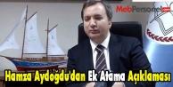 Hamza Aydoğdu'dan Ek Atama Açıklaması