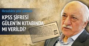 KPSS şifresi Gülen'in...