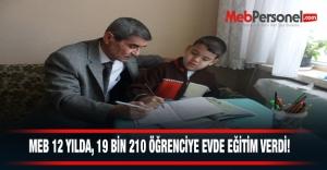 MEB, 12 yılda, 19 bin 210 öğrenciye...