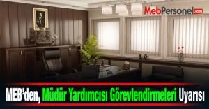 MEB, Müdür Yardımcısı Görevlendirmeleri Konusunda İl MEM'leri uyardı