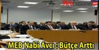MEB Nabi Avcı : Bütçe Arttı