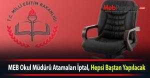 MEB Okul Müdürü Atamaları İptal, Hepsi Baştan Yapılacak