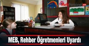 MEB, Rehber Öğretmenleri Uyardı