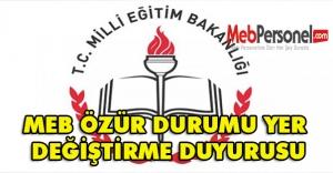 MEBden özür durumu yer değiştirme duyurusu - OCAK 2015