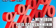 MEMURUN 2015 OCAK ZAMMININ YARISI DOĞALGAZA GİTTİ
