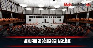 Memurun ek göstergesi mecliste