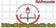 Nabi Avcı : MEB Şura Toplantısı Aralık'ta  Olacak