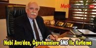 Nabi Avcı'dan, Öğretmenlere SMS İle Kutlama